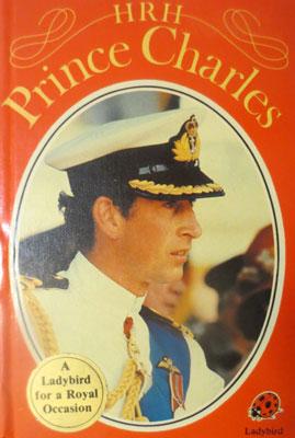 HRH Prince Charles a Ladybird Book