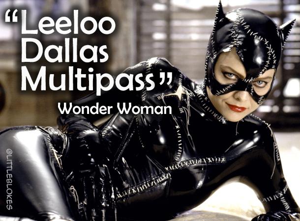 How to start a nerd fight: Leeloo Dallas Multipass